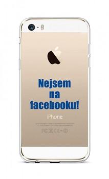 Zadní silikonový kryt na iPhone 5 - 5S - SE Nejsem na Facebooku