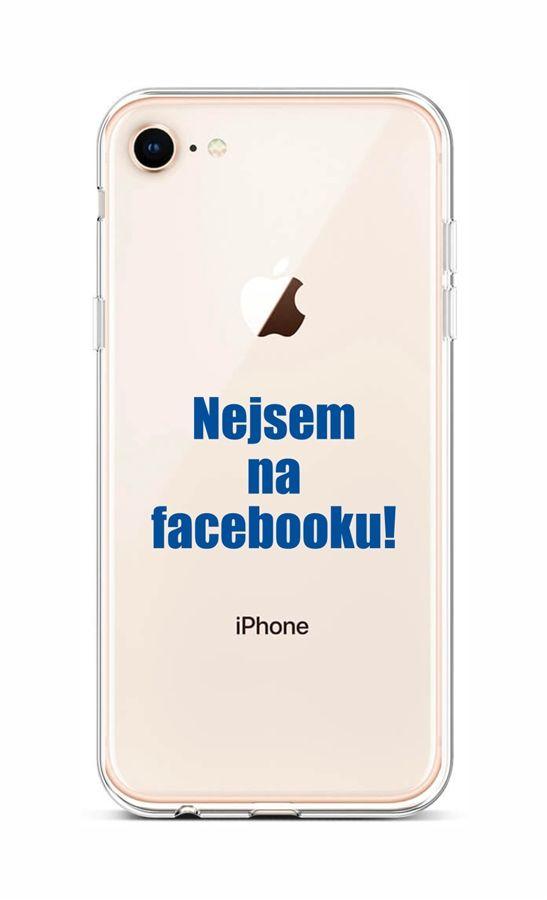 Kryt TopQ iPhone 8 silikon Nejsem na Facebooku 48513 (pouzdro neboli obal na mobil iPhone 8)