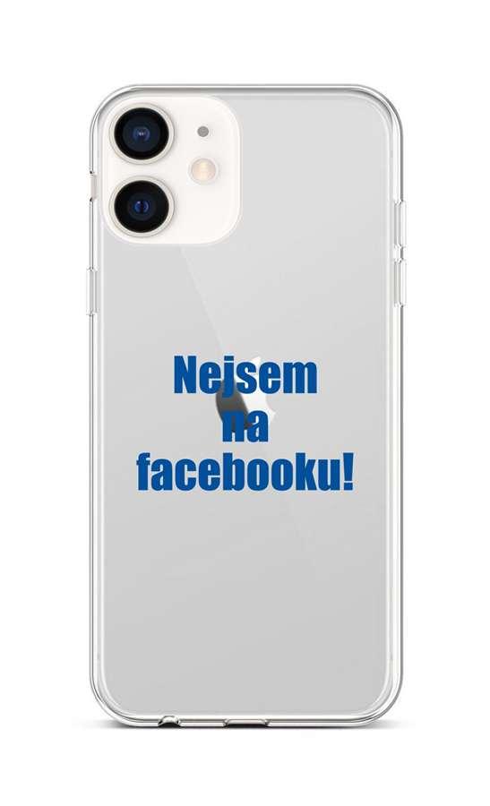 Kryt TopQ iPhone 12 mini silikon Nejsem na Facebooku 53253 (pouzdro neboli obal na mobil iPhone 12 mini)