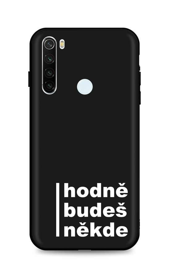 Kryt TopQ Xiaomi Redmi Note 8T silikon Hodně budeš někde 54572 (pouzdro neboli obal na mobil Xiaomi Redmi Note 8T)