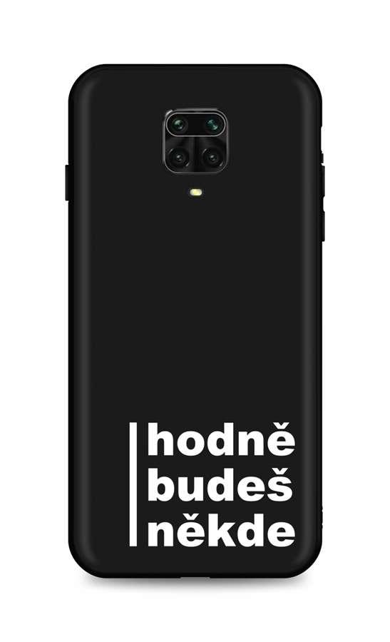 Zadní silikonový kryt DARK na Xiaomi Redmi Note 9 Pro Hodně budeš někde