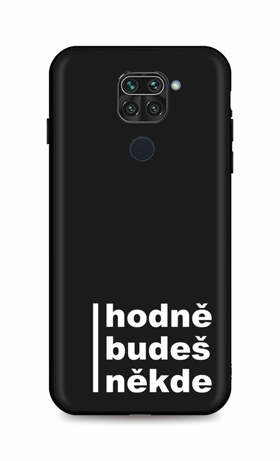Zadní silikonový kryt DARK na Xiaomi Redmi Note 9 Hodně budeš někde