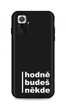 Zadní silikonový kryt DARK na Xiaomi Redmi Note 10 Pro Hodně budeš někde