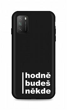 Zadní silikonový kryt DARK na Xiaomi Poco M3 Hodně budeš někde